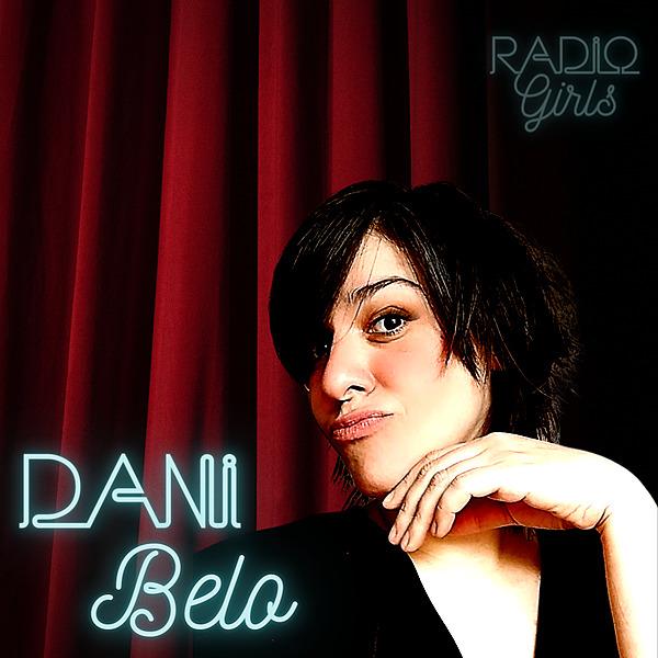 Radio Girls Dani Belo Link Thumbnail   Linktree