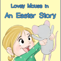 Lovey Mouse Book Series