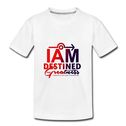 "Order ""I Am Destined For Greatness"" Apparel And Accessories"