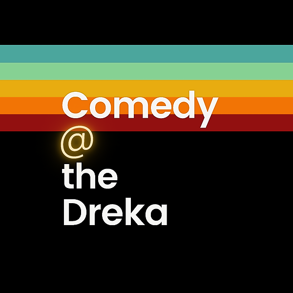 @ComedyattheDreka Profile Image | Linktree