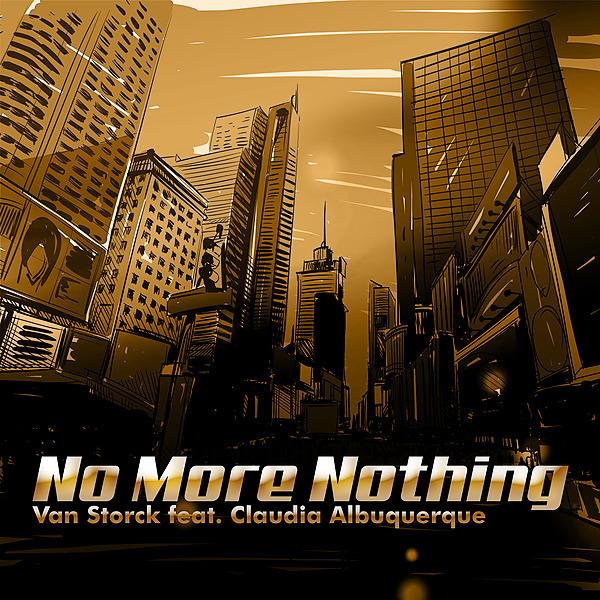@vanstorck No More Nothing (Feat. Claudia Albuquerque) Link Thumbnail | Linktree