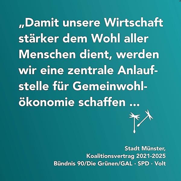DE: Stadt Münster ist auf Gemeinwohl-Kurs: Aufnahme der Gemeinwohl-Ökonomie in den Koalitionsvertrag