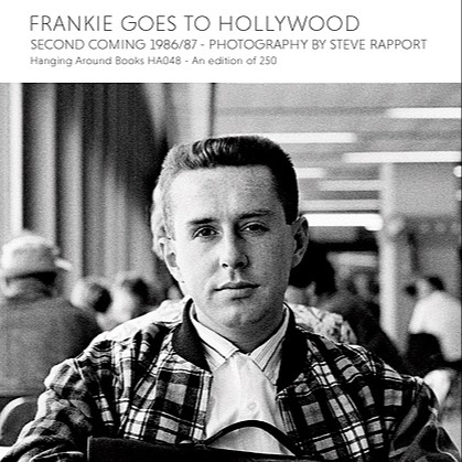 BOOK: Frankie Goes To Hollywood: Second Coming 1986/87