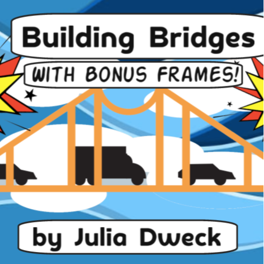 Building Bridges *STEAM with Bonus Frames by Frate Train & Lisa Sama