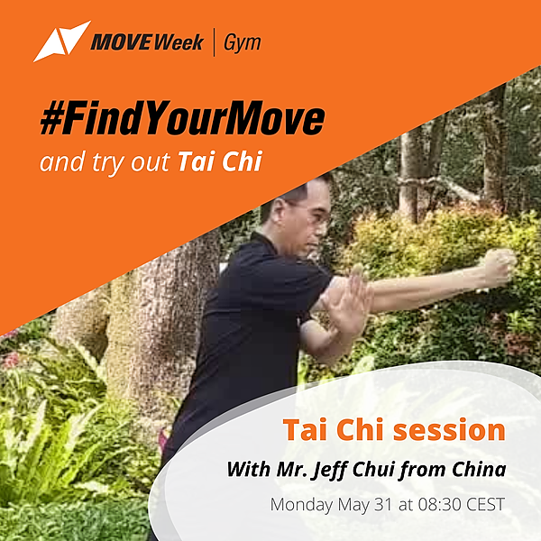 Mon, 08.30 CEST - Opening Ceremony & Tai Chi session with Mr. Jeff Chui