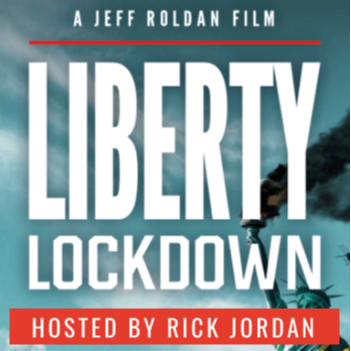 Rick Jordan LIBERTY LOCKDOWN Documentary Link Thumbnail   Linktree