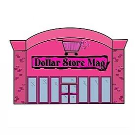 Dollar Store Magazine (DollarStoreMag) Profile Image | Linktree