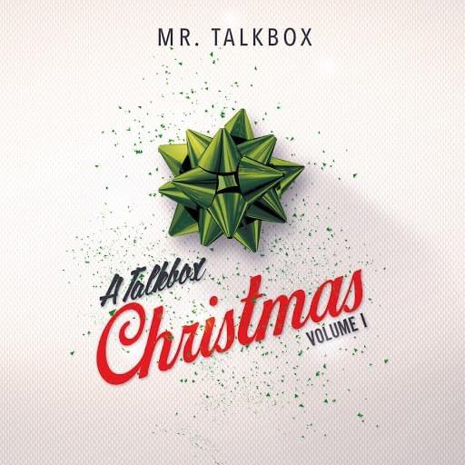Mr. Talkbox A Talkbox Christmas Vol. 1 Link Thumbnail   Linktree