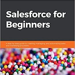 Salesforce for Beginners by Sharif Shaalan