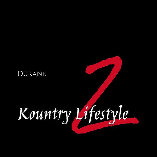 @DukaneCBD Lyfe Is What You Make It - Kountry Lifestyle 2 Album Link Thumbnail | Linktree