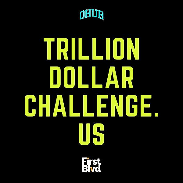 #TRILLIONDOLLARCHALLENGE