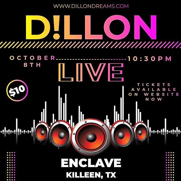 D!llon 10/8 SHOW @ ENCLAVE! Link Thumbnail | Linktree