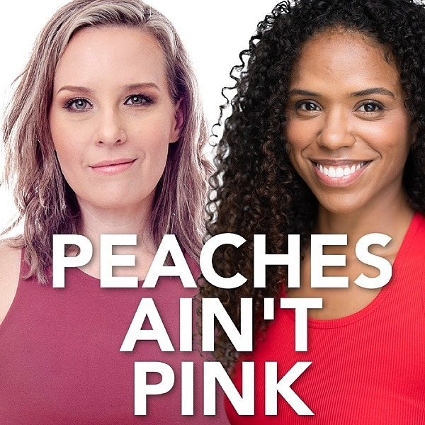 Peaches Ain't Pink Podcast