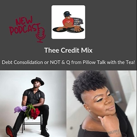 @pillowtalkwiththeteapodcast Qua Interview w/ Coach Dubb - Debt Consolidation or NOT & Q from Pillow Talk with the Tea! Link Thumbnail   Linktree
