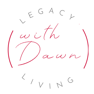 Follow Legacy Living with Dawn on Facebook