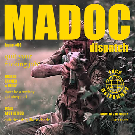 @MADOCdispatch MADOC DISPATCH ISSUE 00 (download) Link Thumbnail   Linktree