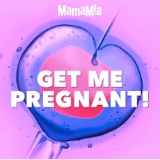 GET ME PREGNANT