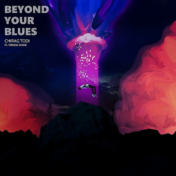 @chiragtodi 'Beyond Your Blues' Official Music Video Link Thumbnail | Linktree