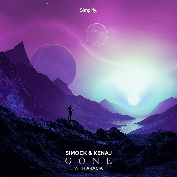 @simplifyrecs Simock & Kenaj - Gone (feat. Akacia) Link Thumbnail | Linktree