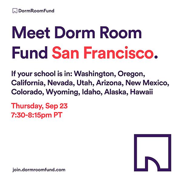 Dorm Room Fund Meet the SF Team on 9/23: Register Here Link Thumbnail   Linktree