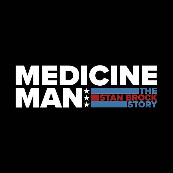 Watch MEDICINE MAN: THE STAN BROCK STORY @Sedona International Film Festival