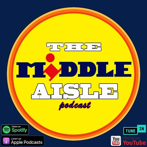 The Middle Aisle Podcast (TheMiddleAislePodcast) Profile Image   Linktree