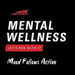 MENTAL WELLNESS: LET'S RUN WITH IT