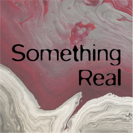 """Something Real"" single 