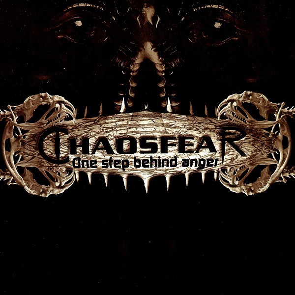 """CHAOSFEAR (BUY CD) """"One Step Behind Anger"""" (2006) Link Thumbnail 