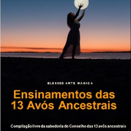 @mirhyamcanto Ensinamentos das 13 avós ancestrais - Ebook  Link Thumbnail | Linktree