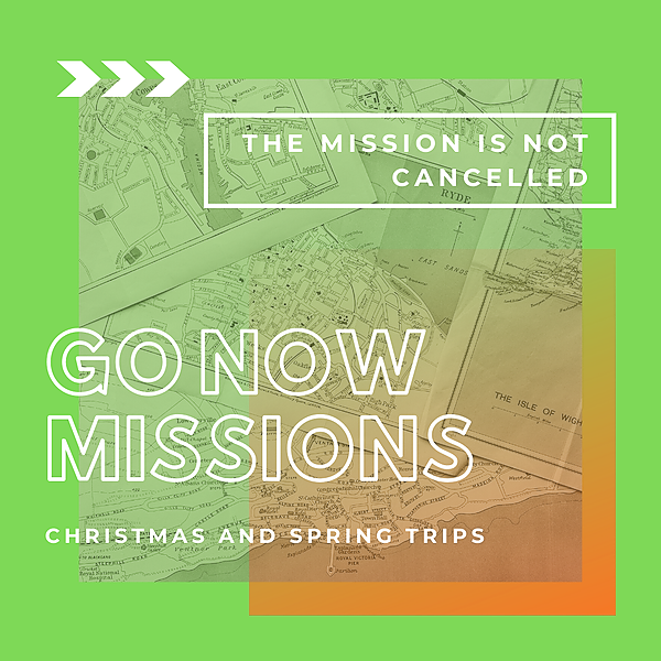 Go Now Missions Trips!
