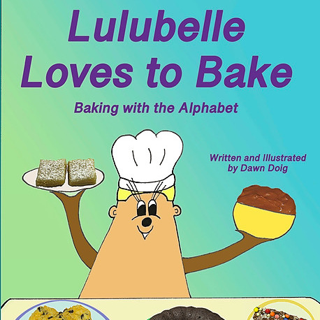 Lulubelle Loves to Bake: 26 fun, easy, and incredibly yummy recipes for young bakers to make while practicing the alphabet.