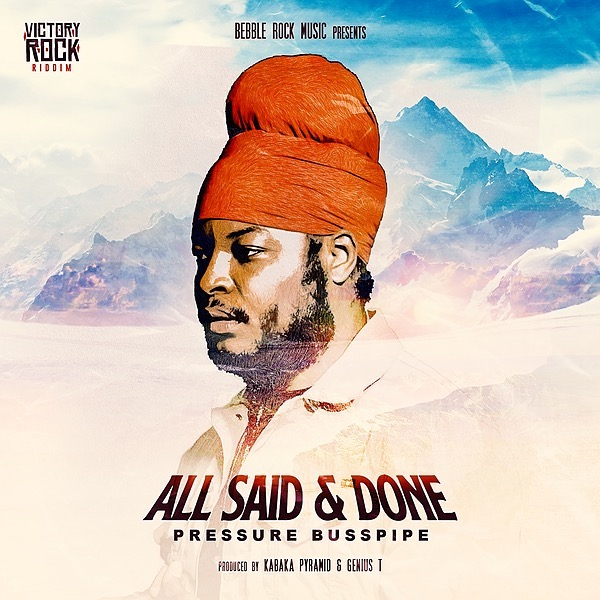 Pressure Busspipe - All Said And Done