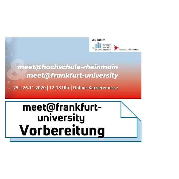 meet@frankfurt-university Vorbereitung