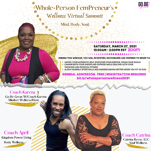 The Whole-Person FemPreneur's Wellness Summit