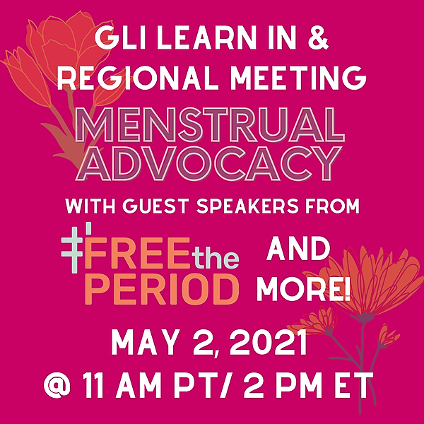 May Learn-In & Regional Meeting: Menstrual Advocacy