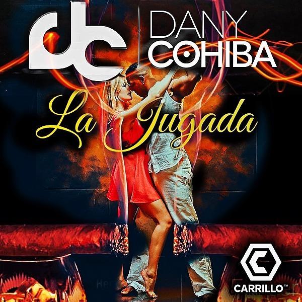 La Jugada - Dany Cohiba