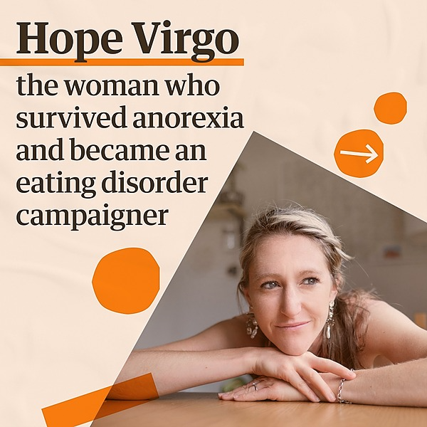 @guardian Hope Virgo: the woman who survived anorexia – and began Dump the Scales Link Thumbnail   Linktree