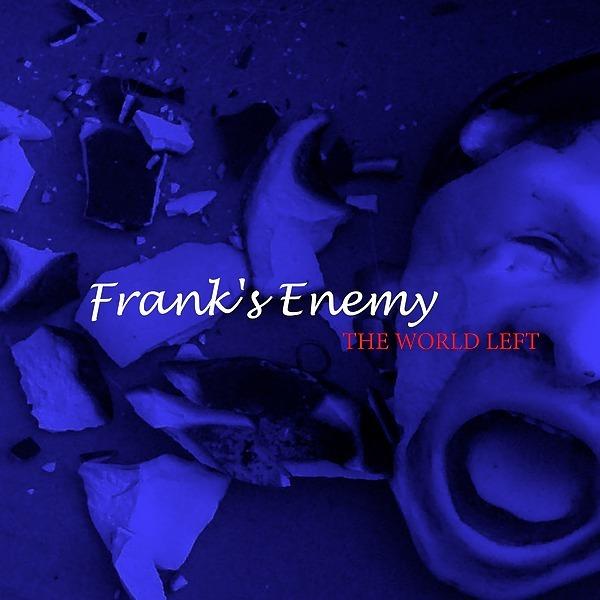 Frank's Enemy 'the world left' Link Thumbnail | Linktree