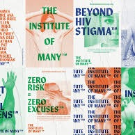GET SUPPORT: The Institute of Many:  • A private, online support community for People living with HIV.