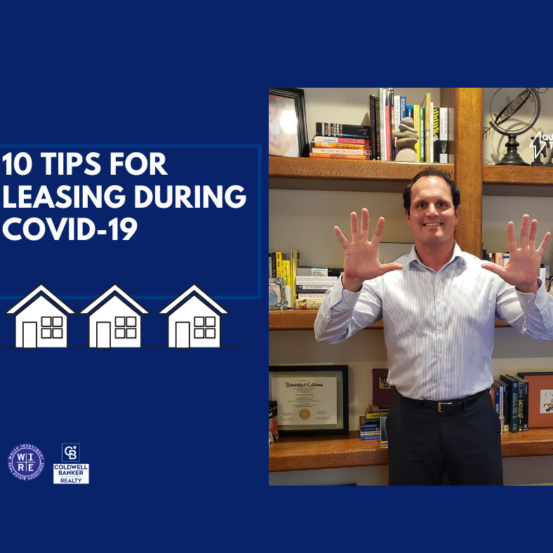 10 Tips to Leasing during COVID 19!
