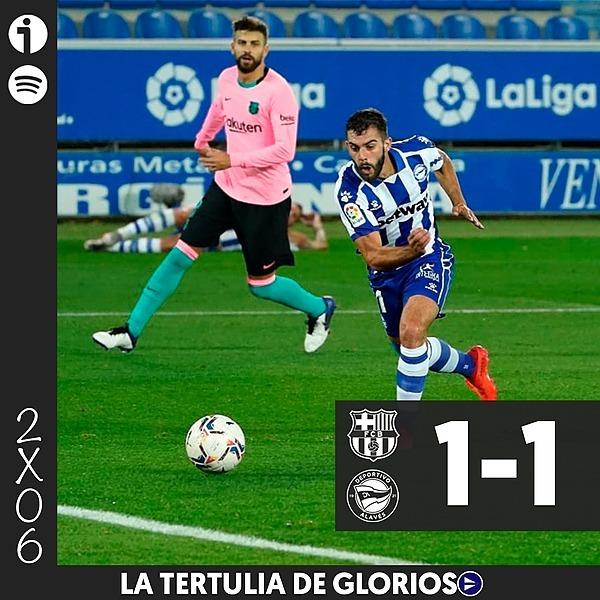 🎙️ 2x06 | Tertulia del Alavés 1-1 Barça