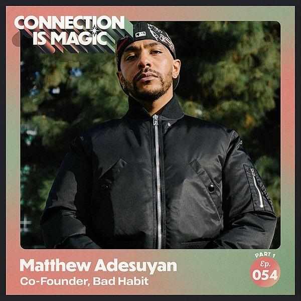 @connectionismagic Matthew Adesuyan Part 1– Apple Podcasts Link Thumbnail | Linktree
