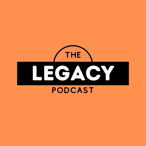 @thelegacypodcast Profile Image | Linktree