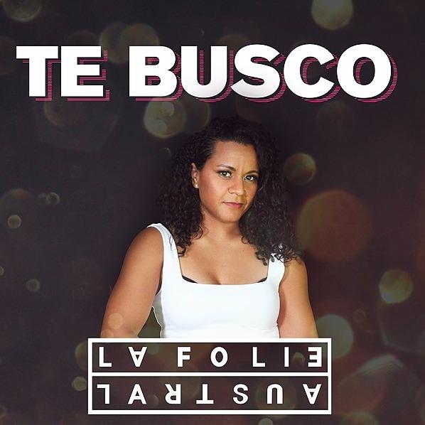 @LaFolieAustral Te Busco | Spotify Link Thumbnail | Linktree