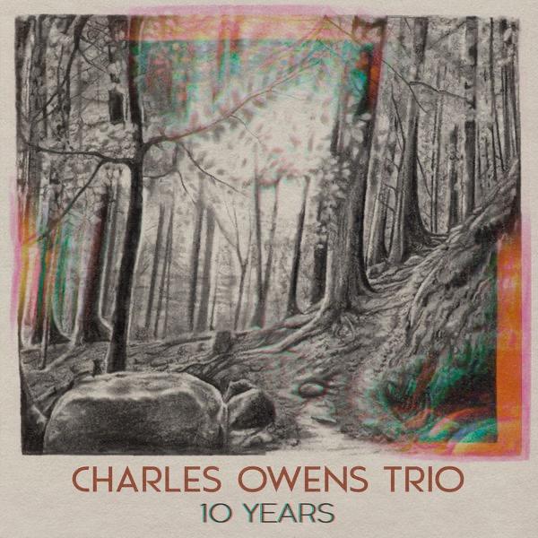 @adamsieff Charles Owens Trio '10 Years' Link Thumbnail   Linktree