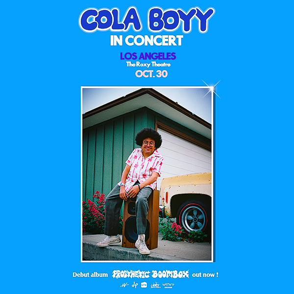 Cola Boyy Live on Oct. 30 at The Roxy Theatre, Los Angeles, CA Link Thumbnail | Linktree