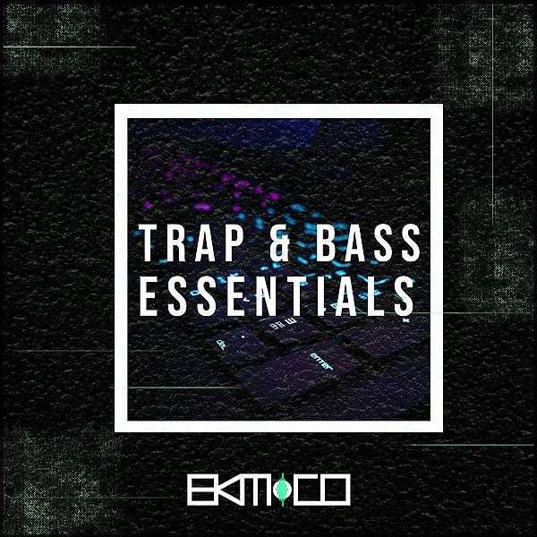 Trap & Bass Music Essentials