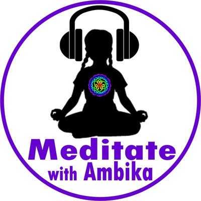 @AmbikaDevi Listen to Meditate with Ambika Podcast Link Thumbnail | Linktree