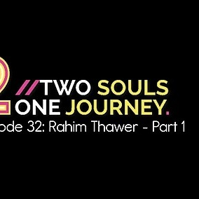 Rahim Thawer, MSW, RSW 42: Two Souls One Journey, interview 1/2 Link Thumbnail | Linktree